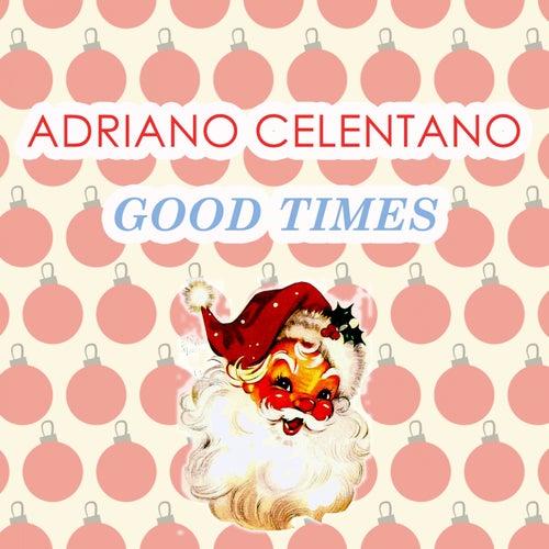 Good Times de Adriano Celentano