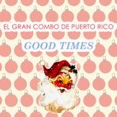 Good Times de El Gran Combo De Puerto Rico