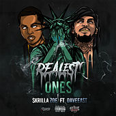Realest Ones (feat. Dave East) by Skrilla Zoe