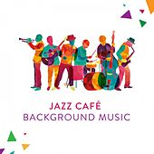 Jazz Café Background Music von Various Artists