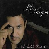 No He Podido Olvidarte... de J.J Vargas