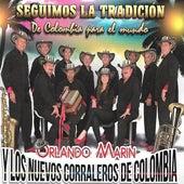 Seguimos la Tradición de Colombia para el Mundo de Orlando Marín y Los Nuevos Corraleros De Colombia