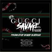 It's Gucci Savage Baaaby von Gucci Savage