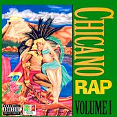 Chicano Rap, Vol. 1 by Various Artists