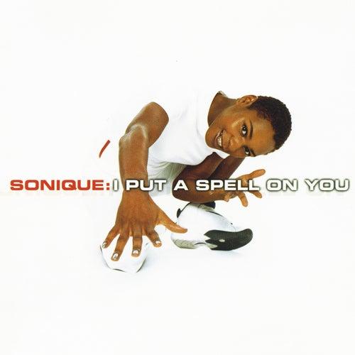 I Put A Spell On You von Sonique