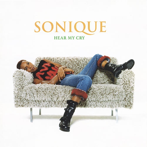 Hear My Cry von Sonique
