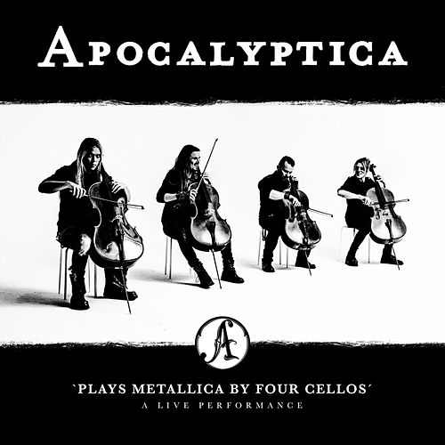Plays Metallica by Four Cellos - A Live Performance von Apocalyptica