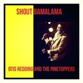 Shout Bamalama de Otis Redding