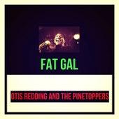 Fat Gal de Otis Redding