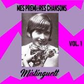 Mistinguett - Mes Premières Chansons, Vol. 1 by Mistinguett