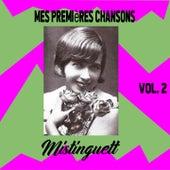 Mistinguett / Mes Premières Chansons, vol. 2 by Mistinguett