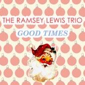 Good Times von Ramsey Lewis