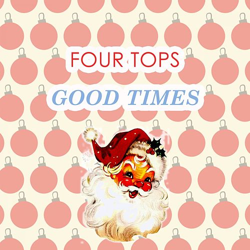 Good Times de The Four Tops