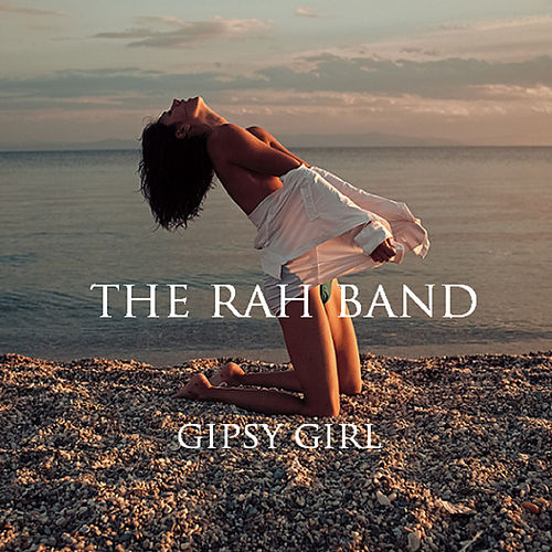 Gipsy Girl by Rah Band