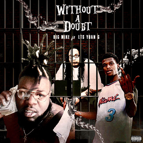 Without a Doubt by Big Mike