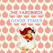 Good Times de The Yardbirds