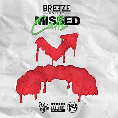 Missed Calls by Breeze Dollaz