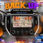 Back Up by D.Boy Swaggær