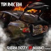 Trunk 'Em by Sherm Dizzy