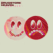 Drugstore Heaven (Remixes) von Houses