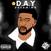 D.A.Y Dreaming by MaxLife D.A.Y