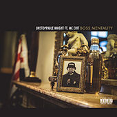 Boss Mentality by Unstoppable Knight