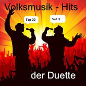 Top 30: Volksmusik-Hits der Duette, Vol. 2 van Various Artists
