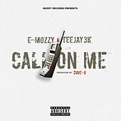 Call on Me von E Mozzy