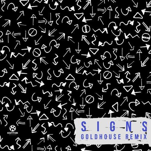 Signs (Goldhouse Remix) von Starley