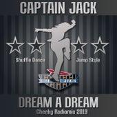Dream a Dream von Captain Jack