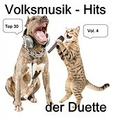 Top 30: Volksmusik-Hits der Duette, Vol. 4 van Various Artists