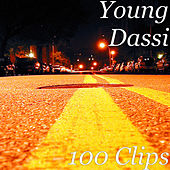 100 Clips by Young Dassi