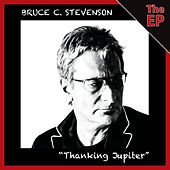 Thanking Jupiter by Bruce C. Stevenson