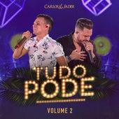 Tudo Pode, Vol. 02 (Ao Vivo) de Carlos & Jader