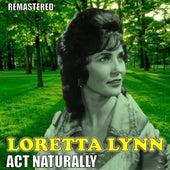 Act Naturally de Loretta Lynn