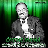 Óyeme Mamá by Machito