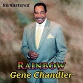 Rainbow by Gene Chandler