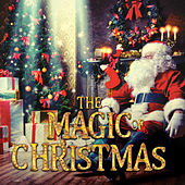 The Magic of Christmas by The Yuletide Singers
