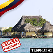 Made In Colombia / Tropical / 2 de Various Artists