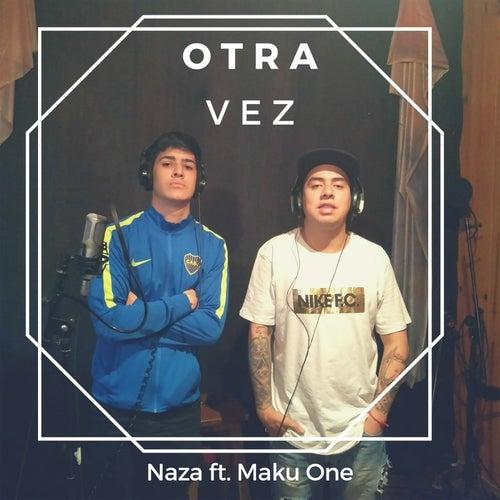 Otra Vez by Naza