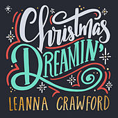 Christmas Dreamin' by Leanna Crawford