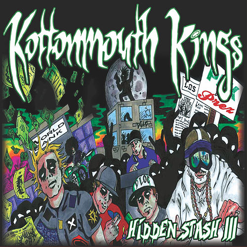 Hidden Stash III by Kottonmouth Kings