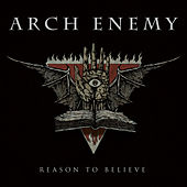 Reason to Believe by Arch Enemy