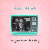 Feel That by Ivy Jax
