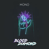 Blood Diamond de Mono