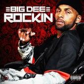 Rockin' by Big Dee