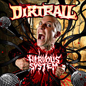 Nervous System by Dirtball