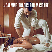 #Calming Tracks for Massage de Zen Meditation and Natural White Noise and New Age Deep Massage