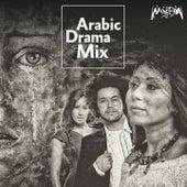Arabic Drama Mix by Shaimaa El Shayeb