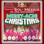Merry – Achi Christmas by Mariachi Sol de México de José Hernández